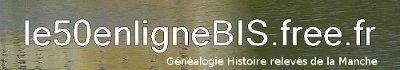 Généalogie Histoire Relevés Reportage sur la MANCHE (50)